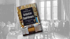 """Buchcover von """"Gefährliche Empfehlungen """" im Vordergrund, schwarz-weiß-Ansicht eines Restaurants im Hintergrund"""